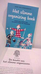 Het slimme organizing boek - Life & business coach - Professional organizer - mediator - spreker - auteur Sara Van Wesenbeeck @ Barking Dogs
