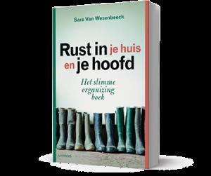 Boek 'Rust in je huis en je hoofd' van life & business coach en professional organizer Sara Van Wesenbeeck